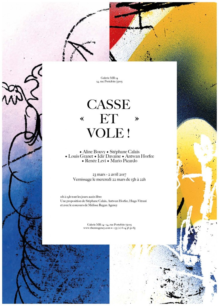 Casse et vole ! (group show) – MR14