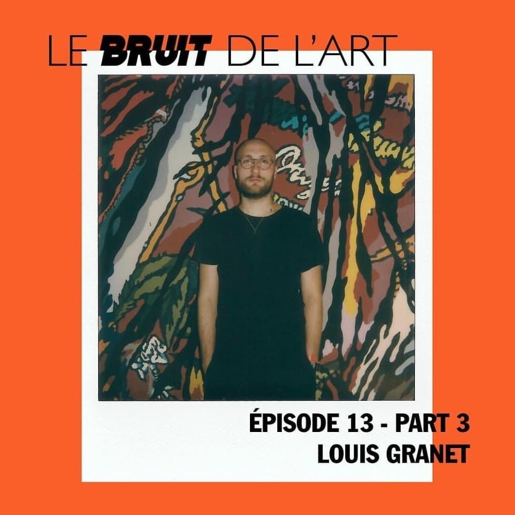 Le bruit de l'art – épisode 13, part 3